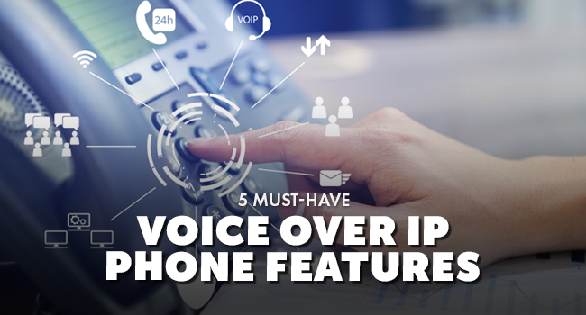 5 MUST HAVE VOIP - Blog Photo-1