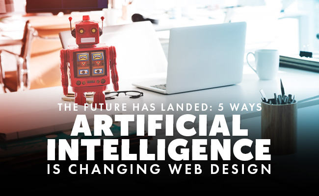 5-ways-artificial-intelligence-is-changing-web-design2