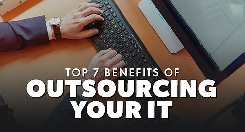 7-benefits-of-outsourcing-your-it