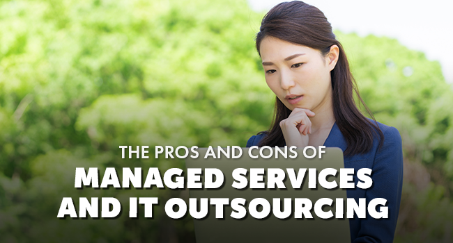 PROS AND CONS MANAGED IT SERVICES - Blog Photo-2