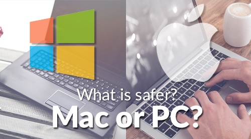 What is safer, mac or pc?