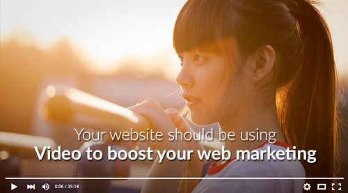 Your website should be using video to boost your web marketing