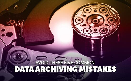 data-archiving-mistakes