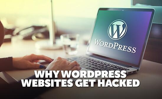 why-wordpress-websites-get-hacked