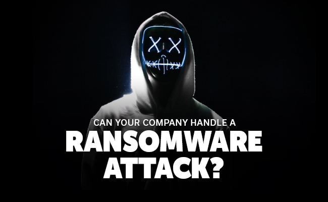 can-you-handle-a-ransomware-attack