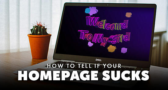 how-to-tell-if-your-homepage-sucks