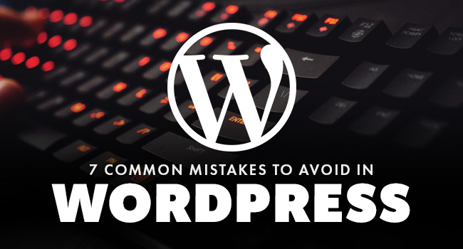 mistakes-to-avoid-in-wordpress