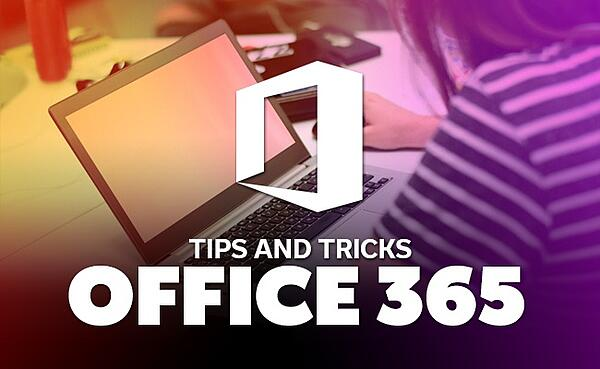 office-365-tips-and-tricks