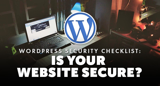 wordpress-security-checklist---is-your-website-secure
