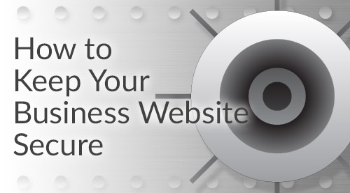 how-to-keep-your-business-website-secure
